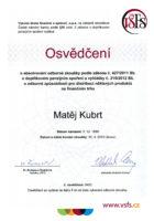 Ing. Matěj Kubrt - Vysoká škola finanční a správní - Spoření - Matějova hypotéka